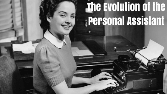 The Evolution of the Personal Assistant
