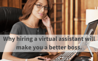 Why hiring a virtual assistant will make you a better boss