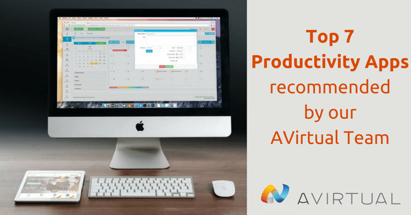 The top 7 productivity apps recommended by the AVirtual team